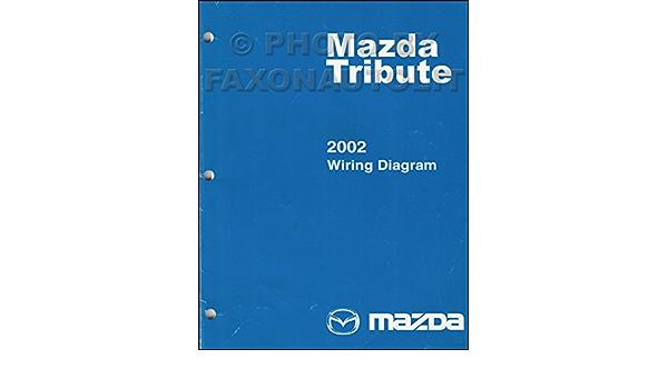 2002 Mazda Tribute Wiring Diagram Manual Original Mazda Amazon Com Books