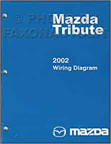 2002 Mazda Tribute Wiring Diagram Manual Original: Mazda: Amazon.com: Books | Wiring Diagram For 2002 Mazda Tribute |  | Amazon.com