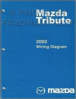 [DIAGRAM_38YU]  2002 Mazda Tribute Wiring Diagram Manual Original: Mazda: Amazon.com: Books | Tribute Wiring Diagram |  | Amazon.com