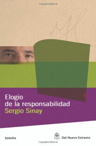 Elogio de la responsabilidad (Spanish Edition) by Del Nuevo Extremo