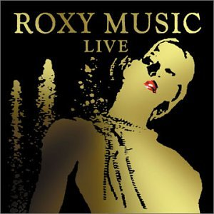 Live: Roxy Music