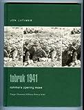 Tobruk 1941: Rommel's Opening Move (Praeger Illustrated Military History)