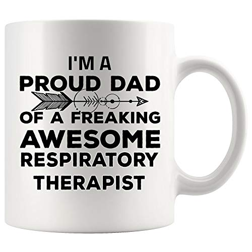 Father's Day Proud Dad Of Respiratory Therapist Gift For Daddy from Daughter Son Mom Mug Coffee Cup Mugs | Employee employer | Education Program Graduation Practitioner