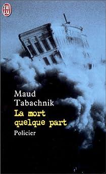La mort quelque part par Tabachnik