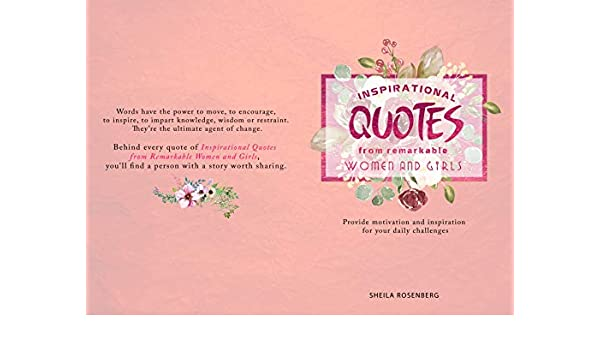 Inspirational quotes from remarkable women and girls: Provide ...