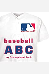Major League Baseball ABC: My First Alphabet Book (My First Alphabet Books (Michaelson Entertainment)) Board book