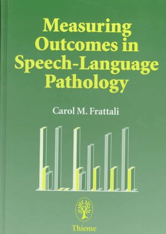 Measuring Outcomes in Speech-Language Pathology