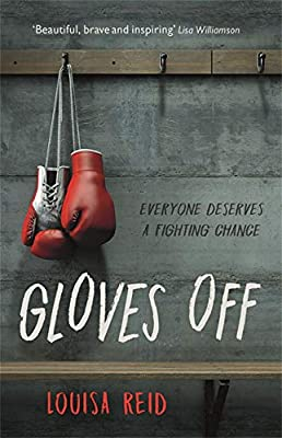 Gloves Off: Amazon.co.uk: Louisa Reid: Books