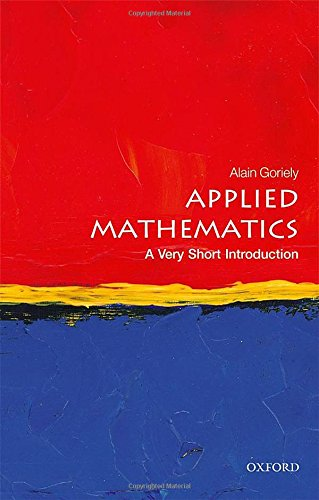 Applied Mathematics: A Very Short Introduction (Very Short Introductions)