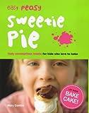 Easy Peasy Sweetie Pie, Mary Contini, 0091877873