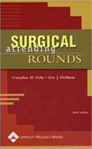 Read Surgical Attending Rounds (Dyke, Surgical Attending Rounds) PDF, azw (Kindle)