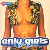 Only Girls 6