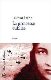 La princesse oubliée : roman