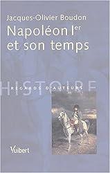 Napoléon Ier et son temps
