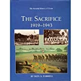 Front cover for the book The Sacrifice of Guam, 1919-1943 (The Pictorial History of Guam) by Don A. Farrell
