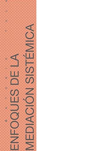 Descargar Libro Enfoques De La Mediación Sistémica Antonio Tula