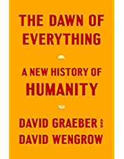The Dawn of Everything: A New History of Humanity