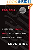 #4: Love Wins: A Book About Heaven, Hell, and the Fate of Every Person Who Ever Lived