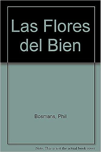 Ebook para el examen del banco po examen gratis Las Flores del bien PDF ePub MOBI 8471753278
