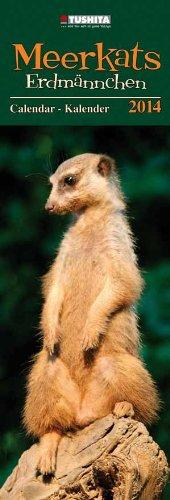 Erdmännchen 2014 Slimline Calendar: Meerkat (Large Slimline) (What a Wonderful World)