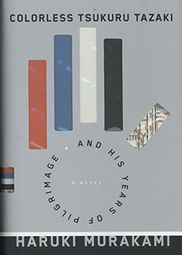 Image of Colorless Tsukuru Tazaki and His Years of Pilgrimage: A novel