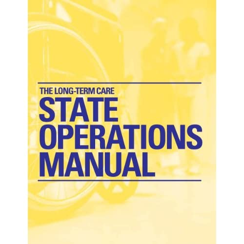 Long-Term Care State Operations Manual, The Mullins, Ellen J., RN and BSN