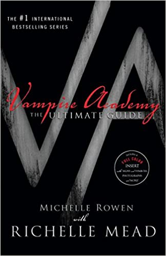 Vampire Academy The Ultimate Guide Vampire