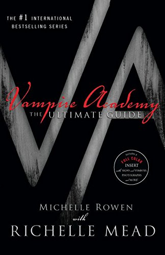 Vampire Academy: The Ultimate Guide (Vampire Academy (Paperback))