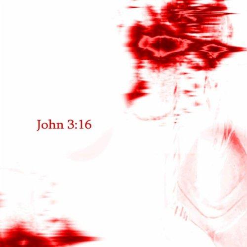 john 3 16 song - 7