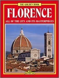 Florence (Art Guide with Folding Map) (Bonechi Golden Book Collection) by Luciano Berti (1996-05-04)