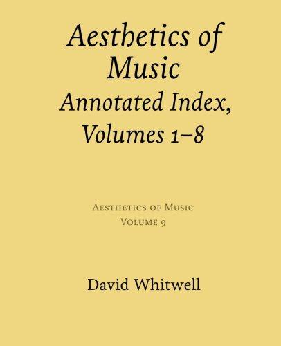 Aesthetics of Music: Annotated Index, Volumes 1-8 (Volume 9) ebook