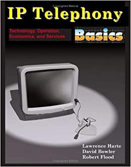 Book IP Telephony Basics: Technology, Operation, Economics, and Services
