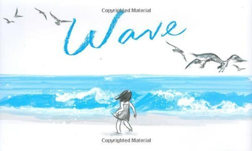 Wave by Suzy Lee (2008) Hardcover ()