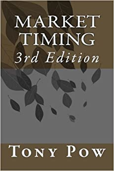 Market Timing: 3rd Edition