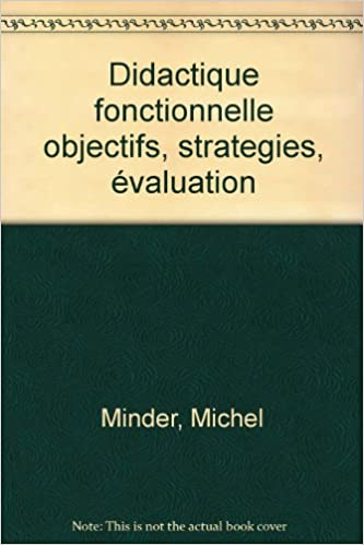 Télécharger en ligne DIDACTIQUE FONCTIONNELLE. Objectifs, stratégies, évaluation, Le cognitivisme opérant, 8ème édition epub, pdf