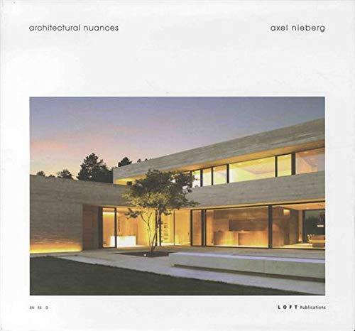 Architectural Nuances: Axel Nieberg Studio pdf epub