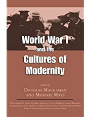 World War I and the Cultures of Modernity