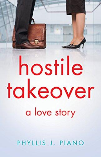(Hostile Takeover: A Love Story)