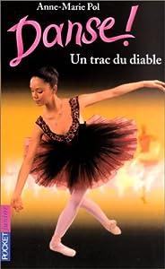 """Afficher """"Danse !. n° 11 Un trac du diable"""""""