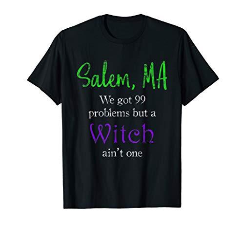 Salem, MA 99 problems T-Shirt - Witch Trials Halloween Tee -
