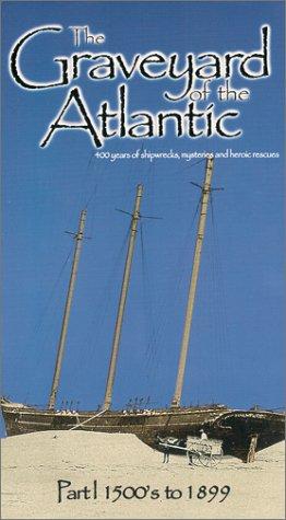 The Graveyard Of The Atlantic  Part I   Ship Ashore  Vhs