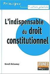 L'indispensable du droit constitutionnel