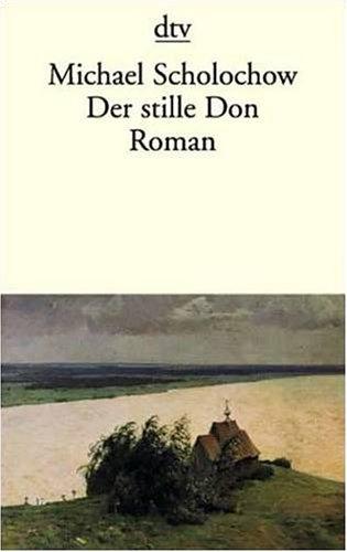 Der stille Don: Roman (dtv Literatur)
