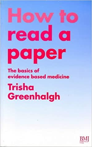 Book How to Read a Paper: The Basics of Evidence Based Medicine