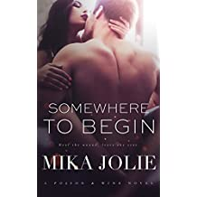 Somewhere to Begin: A Poison & Wine Novel