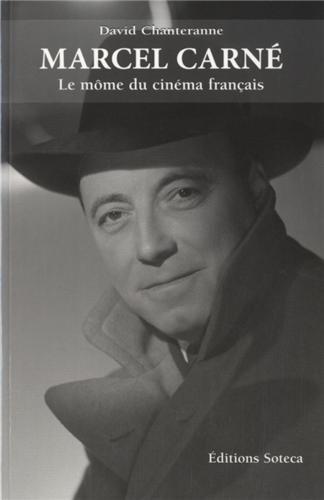 MARCEL CARNE, LE MOME DU CINEMA FRANCAIS (Cinéma) (French Edition