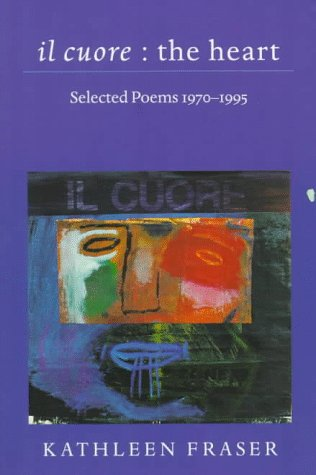 il cuore  the heart: Selected Poems, 1970-1995 (Wesleyan Poetry Series)