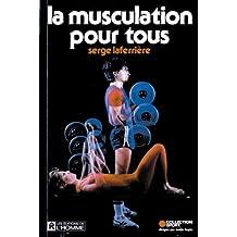 La musculation pour tous