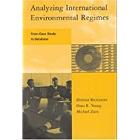 Analyzing International Environmental Regimes: From Case Study to Database (Book and CD)