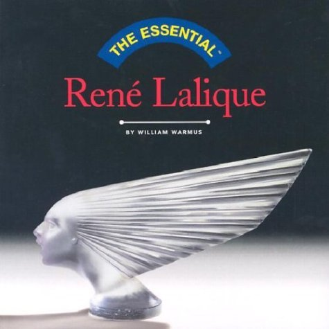 The Essential Rene Lalique by William Warmus (2003-06-09), used for sale  Delivered anywhere in USA